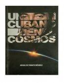 Un cubano en el cosmos